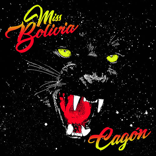 Cagón by Miss Bolivia