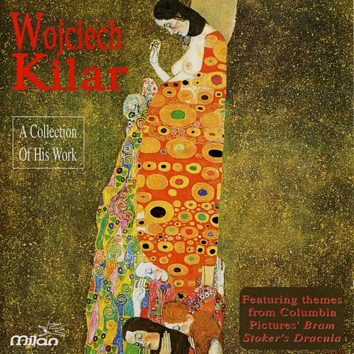 A Collection of His Work by Wojciech Kilar