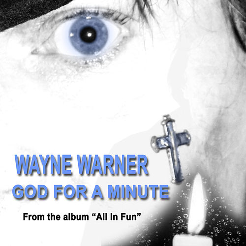 God for a Minute van Wayne Warner