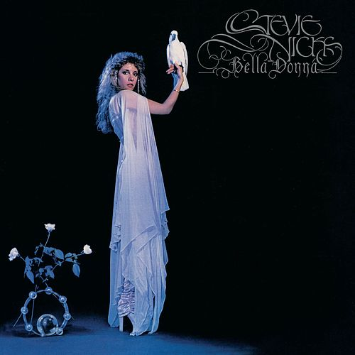 Bella Donna (Remastered) by Stevie Nicks