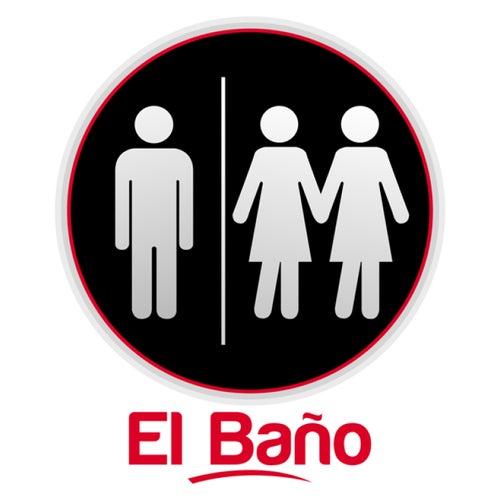 El  Baño - Single de Sin Leche