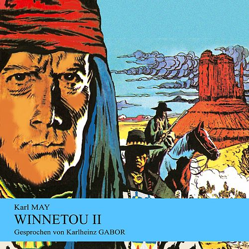 Winnetou II von Karl May