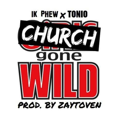 Church Gone Wild de 1k Phew
