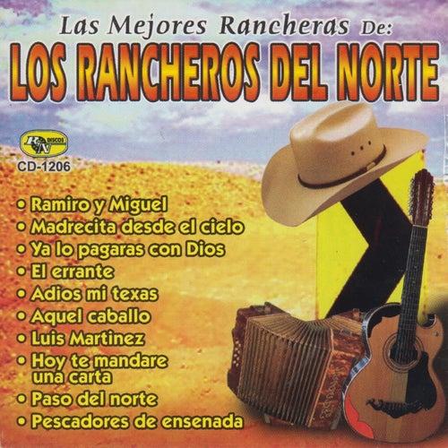 Las Mejores Rancheras de Los Rancheros Del Norte