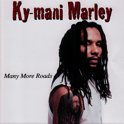 Many More Roads by Ky-Mani Marley