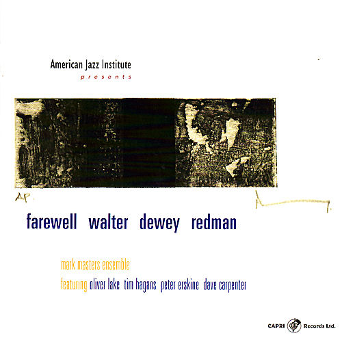 Farewell Walter Dewey Redman by Mark Masters Ensemble