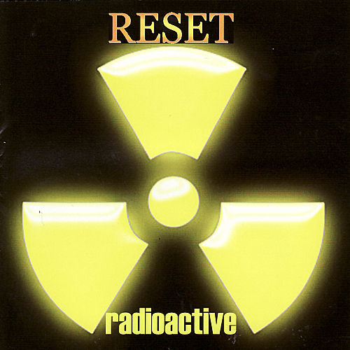 Radioactive by Reset