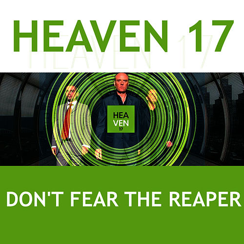 Don't Fear the Reaper von Heaven 17