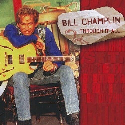 Through It All by Bill Champlin