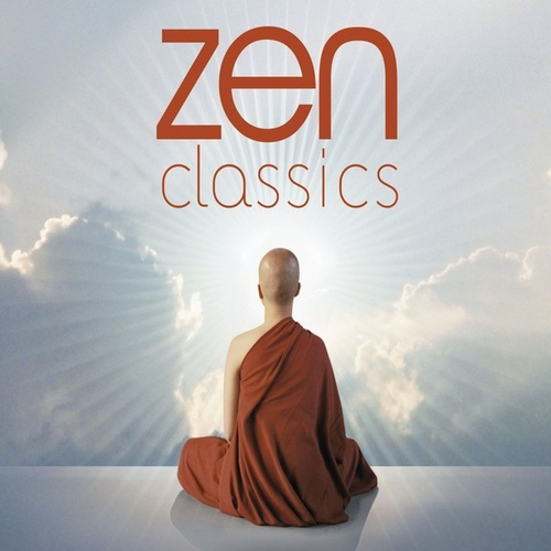 Zen Classics by Various Artists