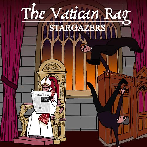 The Vatican Rag by The Stargazers