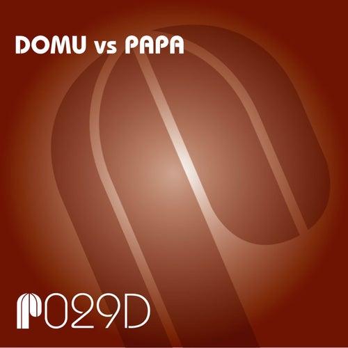 Domu vs Papa by Domu