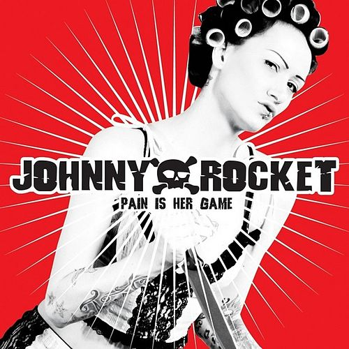 Pain is her game de Johnny Rocket