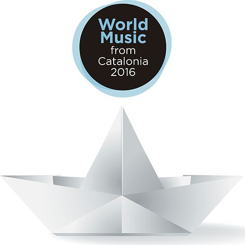 World Music from Catalonia 2016 de Various Artists