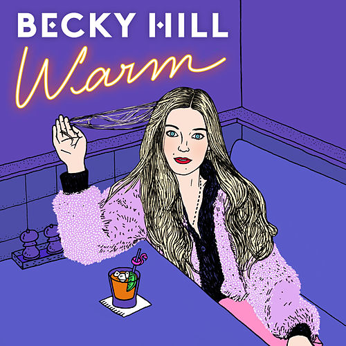 Warm by Becky Hill