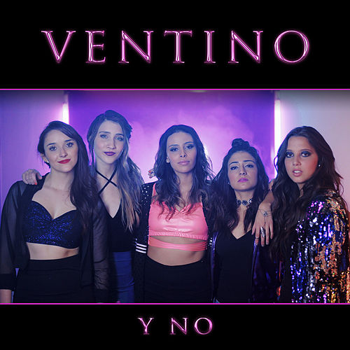 Y No by Ventino