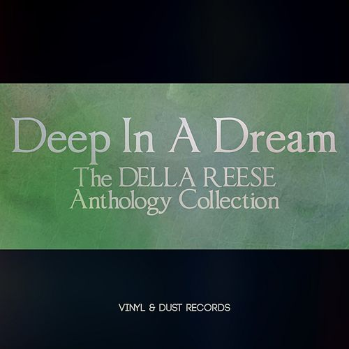Deep in a Dream (The Della Reese Anthology Collection) von Della Reese
