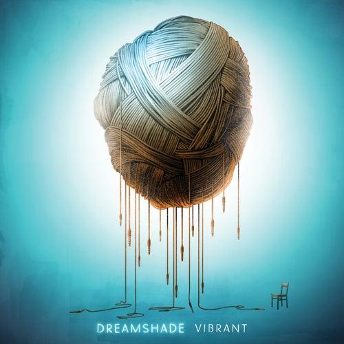 Vibrant von Dreamshade