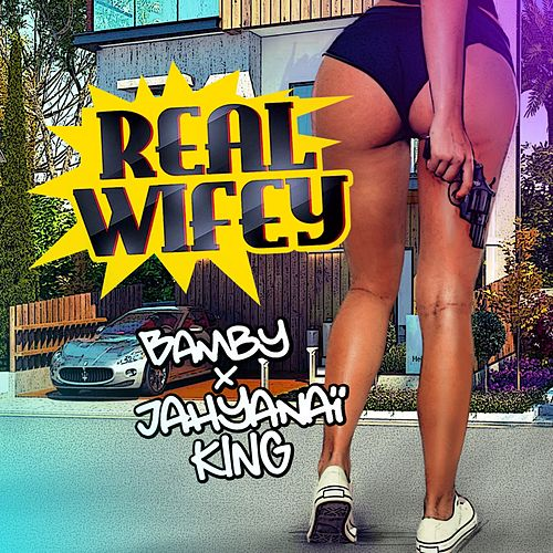 Real Wifey von Bamby