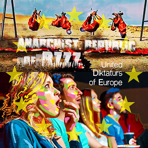 United Diktatürs of Europe de Anarchist Republic of Bzzz