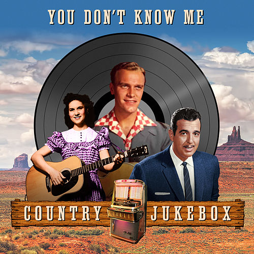 You Don't Know Me - Country Julebox de Various Artists