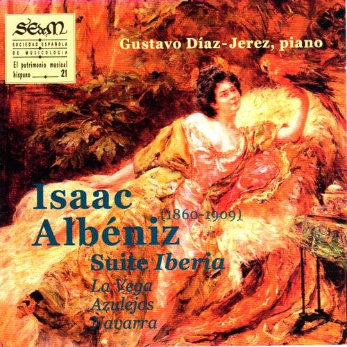 Isaac Albéniz: Suite Iberia, la Vega, Azulejos, Navarra (El Patrimonio Musical Hispano 21) de Gustavo Díaz Jerez