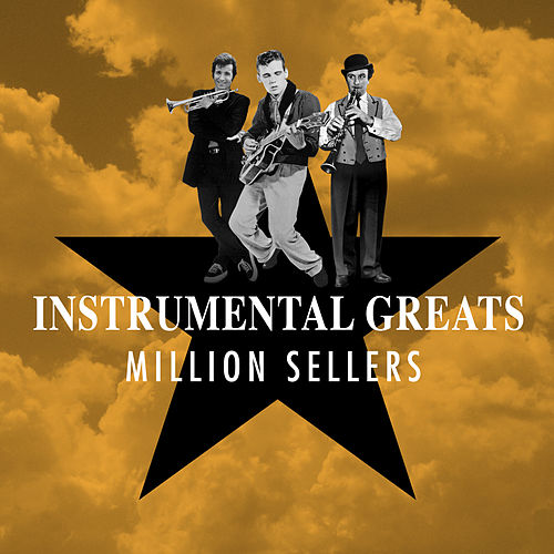 Instrumental Greats - Million Sellers de Various Artists
