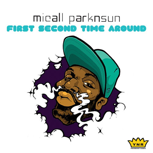 First Second Time Around by Micall Parknsun