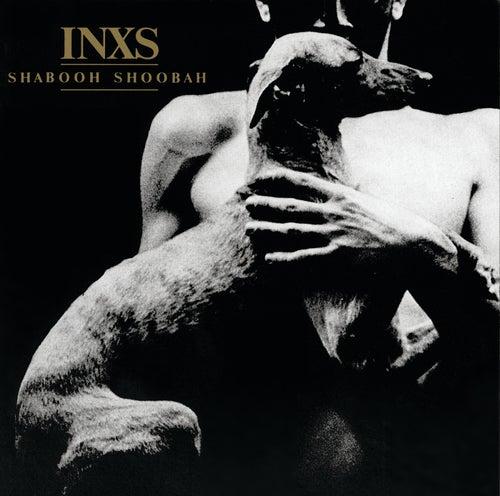 Shabooh Shoobah (Remastered) de INXS