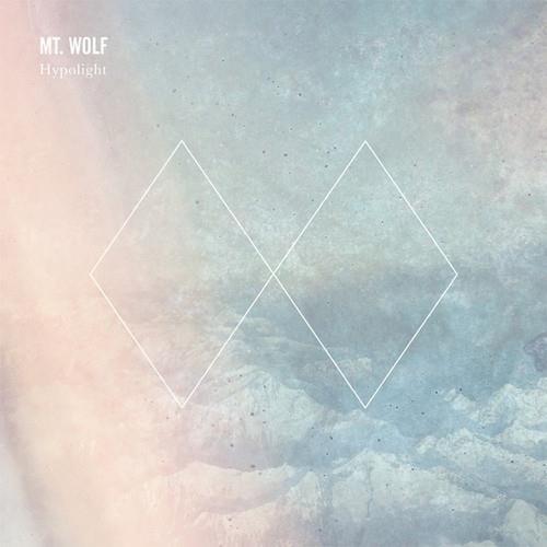 Hypolight EP von Mt. Wolf