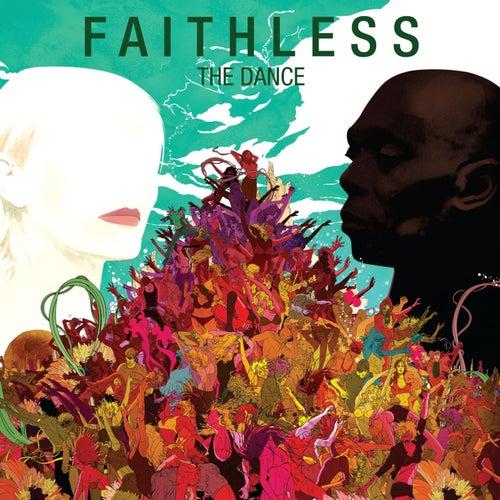 The Dance by Faithless