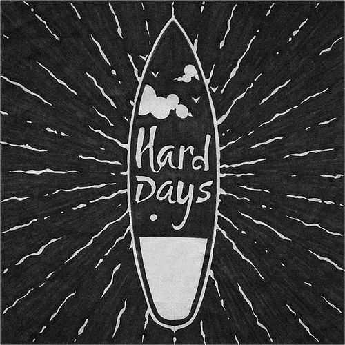 Hard Days von Johnny Utah