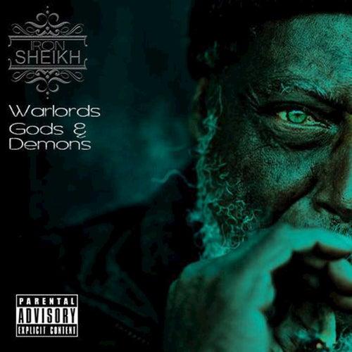 Warlords, Gods, & Demons von Iron Sheikh