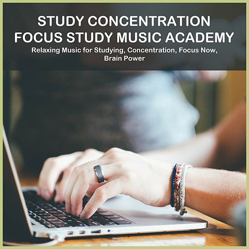 Relaxing Music for Studying, Concentration, Focus Now, Brain Power de Study Concentration