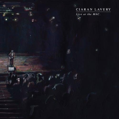 Live at the Mac de Ciaran Lavery