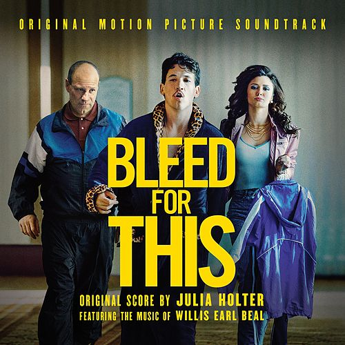 Bleed for This (Original Motion Picture Soundtrack) by Various Artists