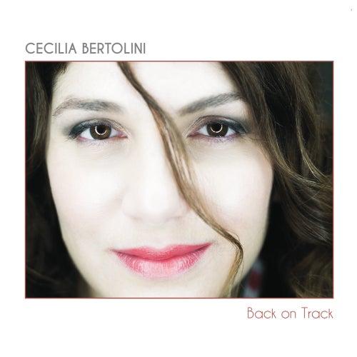 Back on Track by Cecilia Bertolini