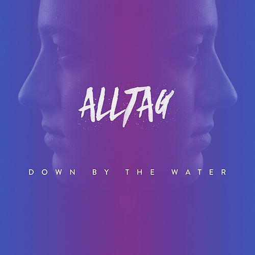 Down by the Water de Alltag