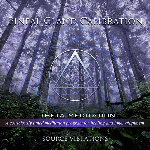 Pineal Gland Calibration (432hz Theta Meditation) by Source Vibrations