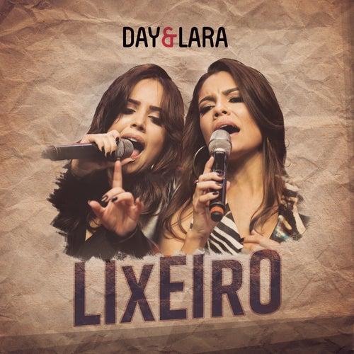 Lixeiro (Ao Vivo) de Day & Lara
