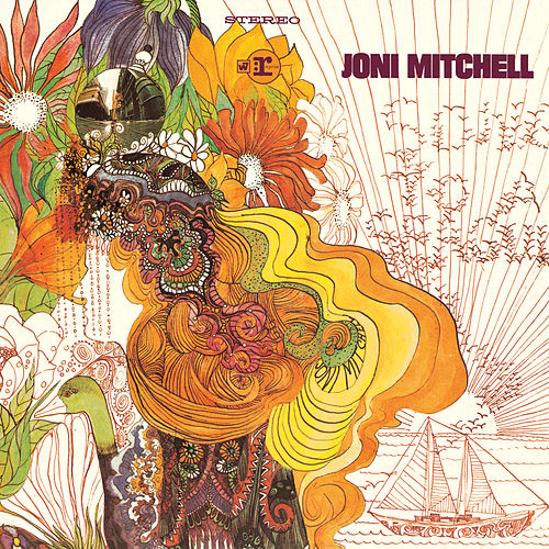 Song to a Seagull von Joni Mitchell