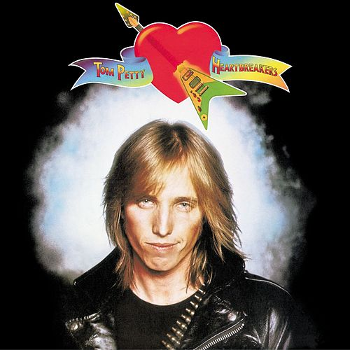 Tom Petty & The Heartbreakers de Tom Petty