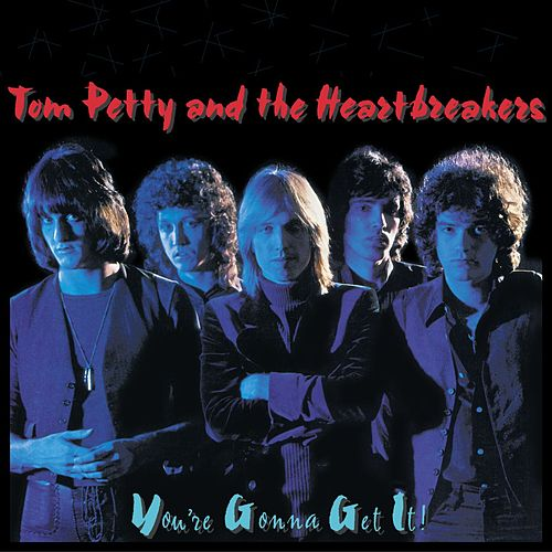 You're Gonna Get it de Tom Petty