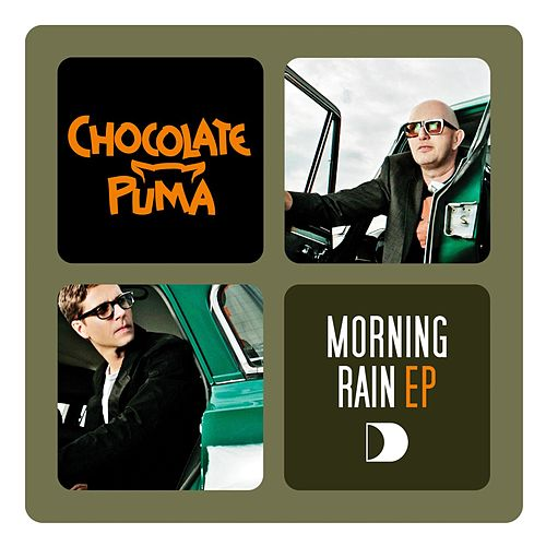 Morning Rain E. P. by Chocolate Puma
