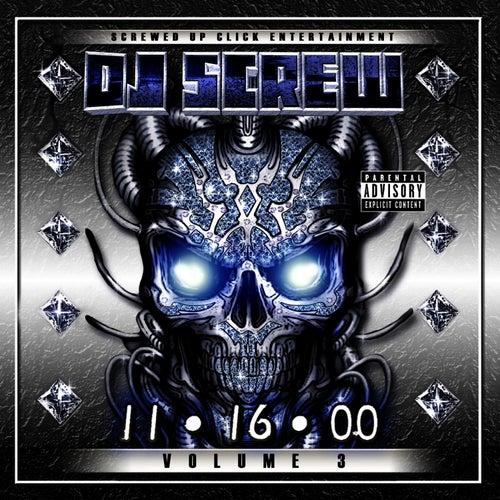 11/16/2000 Volume 3 by DJ Screw