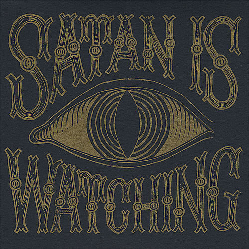 Satan Is Watching von Those Poor Bastards