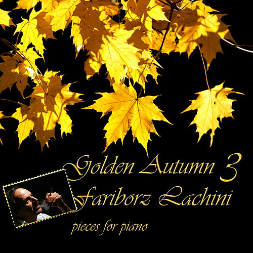 Golden Autumn 3 by Fariborz Lachini