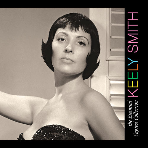 The Essential Capitol Collection von Keely Smith