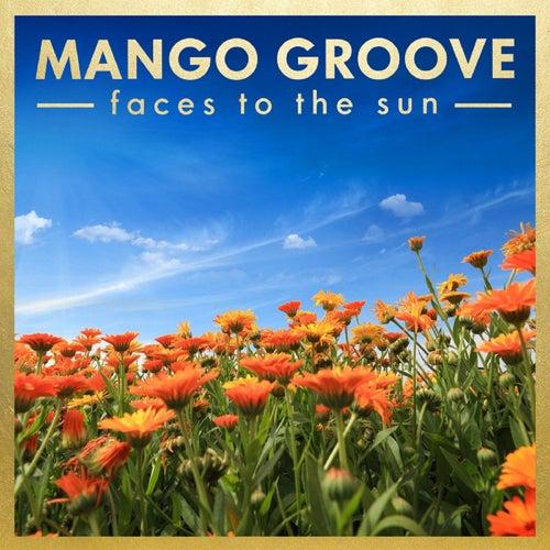 Faces To The Sun von Mango Groove