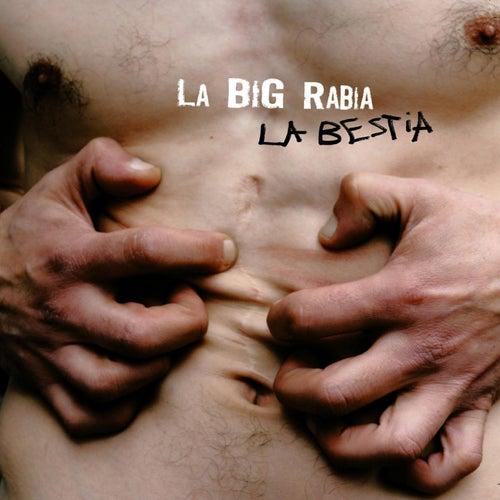 La Bestia de La Big Rabia